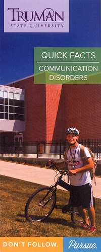 Communication Disorders Quick Facts Brochure - Truman State University