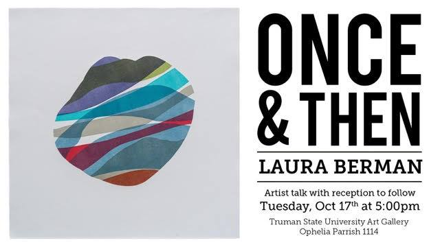 Once & Then: Talking with Artist Laura Berman