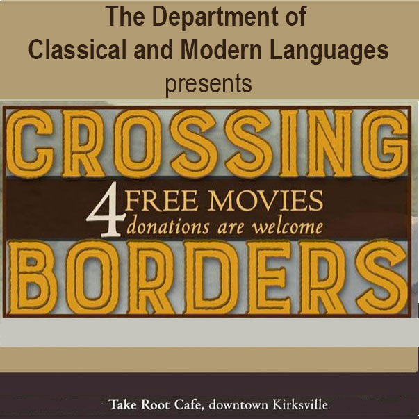 Free movies presented by the Department of Classical & Modern Languages