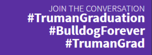 Join the Conversation #Truman Gr