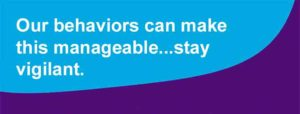Our behaviors can make this manageable
