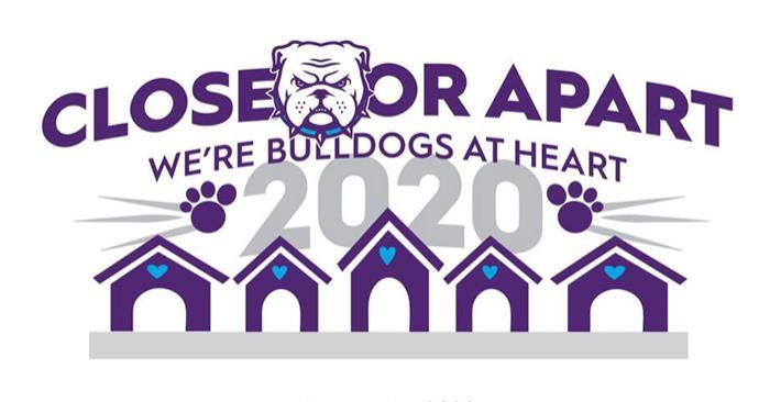 Homecoming 2020 Close or apart we're Bulldogs at heart