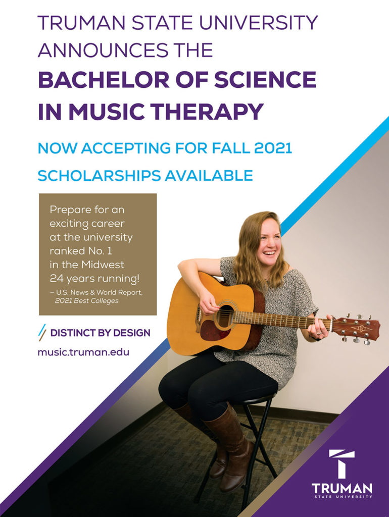 Truman announces the Bachelor of Science in Music Therapy. Now accepting for fall 2021. Scholarships available.