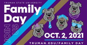 Family Day Oct. 2 - truman.edu/family-day/